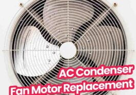 ac condenser fan motor replacement